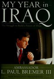 My Year In Iraq Bremer