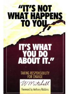 Its Not What Happens To You Its What You Do About It Book Cover